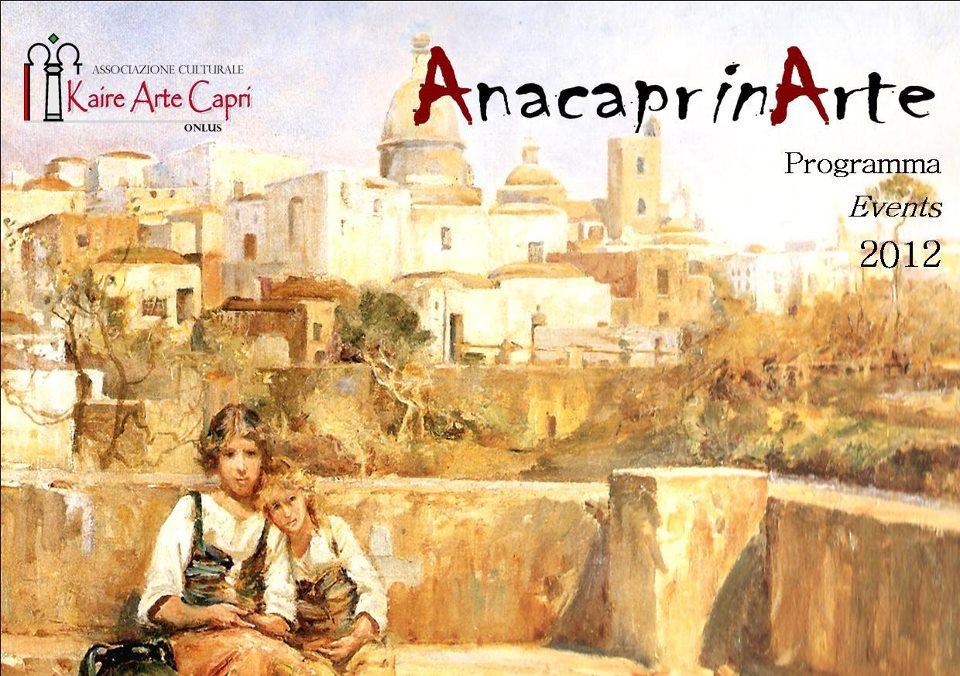 Scoprire la parte nascosta di Capri con Kaire Arte con Anacaprinarte 2012