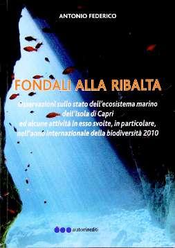 I fondali di Capri alla ribalta nel libro di Antonio Federico sabato 29 presentazione del libro