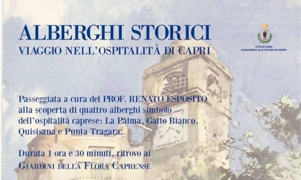 Gli alberghi storici di Capri nella nuova passeggiata d'autore  di Nesea