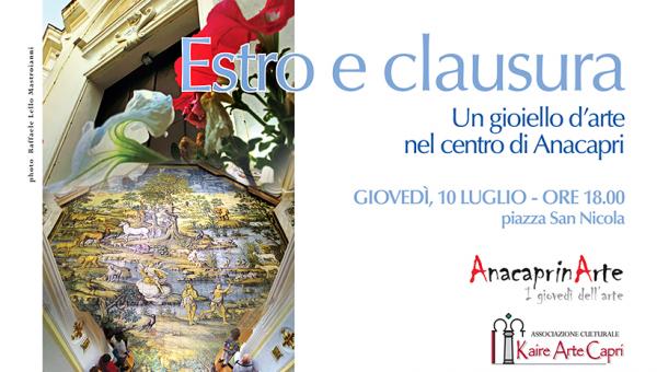 """""""Estro e Clausura"""" il nuovo percorso culturale alla scoperta dei tesori artistici ed architettonici di Anacapri."""