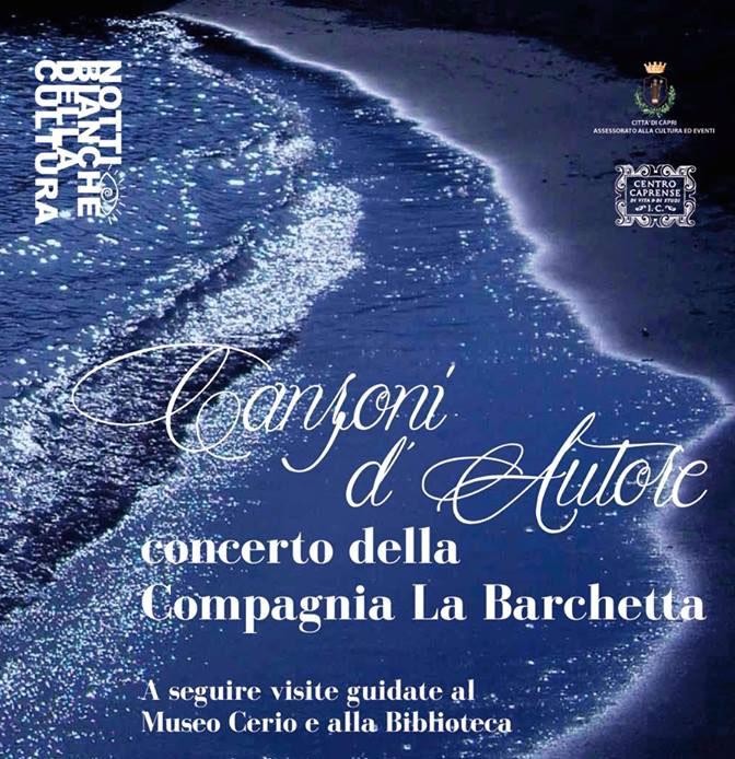 """Le notti bianche della Cultura: Le canzoni d'autore della compagnia """"La Barchetta"""""""