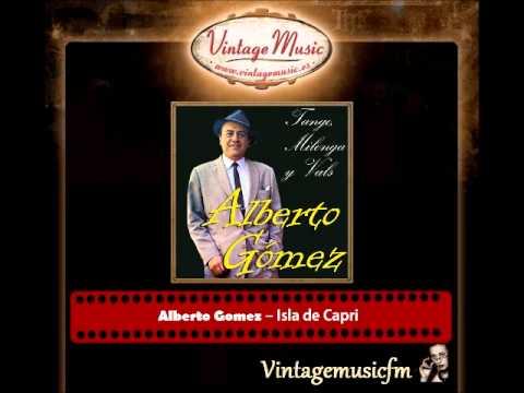 """Il tango del grande  Alberto Gomez in """"Isla de Capri"""""""