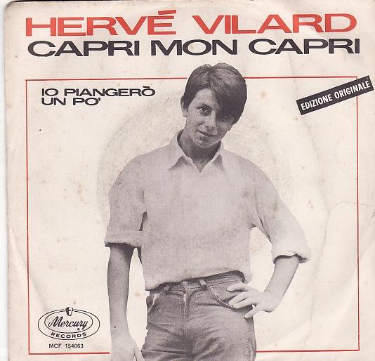 """""""Capri Mon Capri"""" La canzone scritta da Mogol e interpretata da Hervé Vilard"""