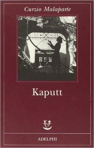 Curzio Malaparte: Kaputt (Libro)