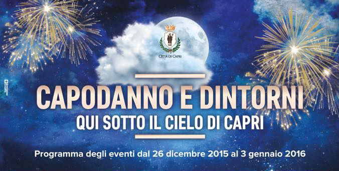 """""""Capodanno e Dintorni """" Il programma degli eventi della Città di Capri dal 26 dicembre ( da Scaricare )"""