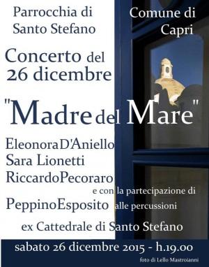 """""""Madre del Mare"""" il Concerto del 26 Dicembre nella Ex Cattedrale di Santo Stefano"""