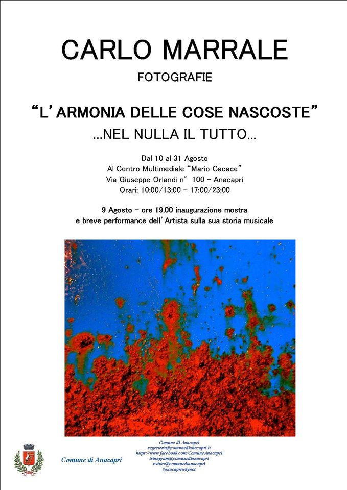 """Carlo Marrale il creatore dei """"Matia Bazar"""" espone le sue opere fotografiche ad Anacapri"""