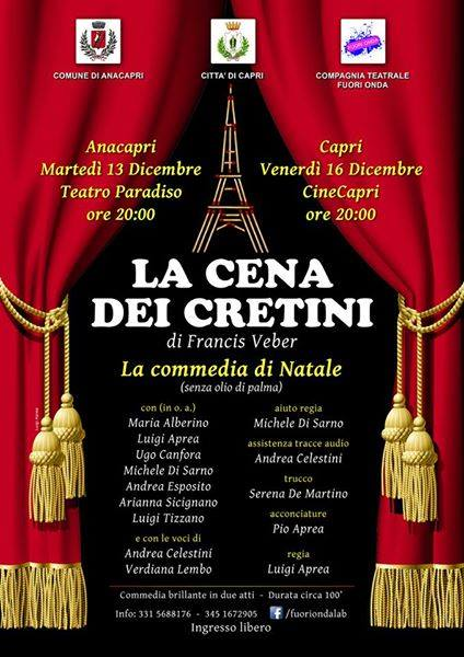 """""""La Cena dei Cretini"""" in scena a Capri con la compagnia Fuorionda"""