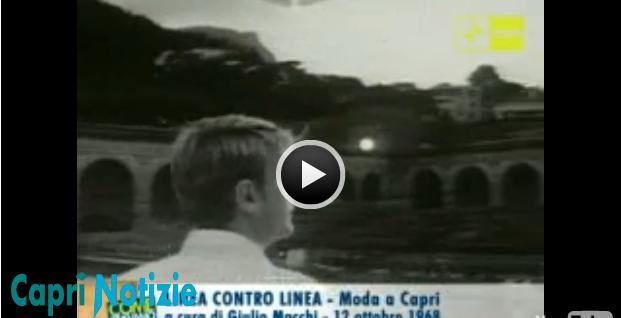 """Sfilata di """" Moda a Capri 1968″ Capri da isola di moda ad isola della moda"""