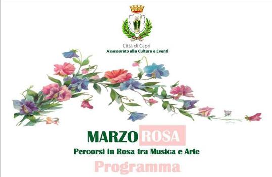 Marzo Rosa: da Capri il programma degli eventi all'insegna della celebrazione e dell'esaltazione della figura della donna