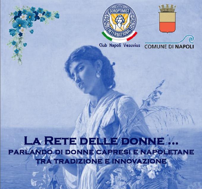 """""""La rete delle Donne"""" Conferenza al Pan di Napoli sulle donne Capresi e Napoletane tra tradizione e innovazione"""