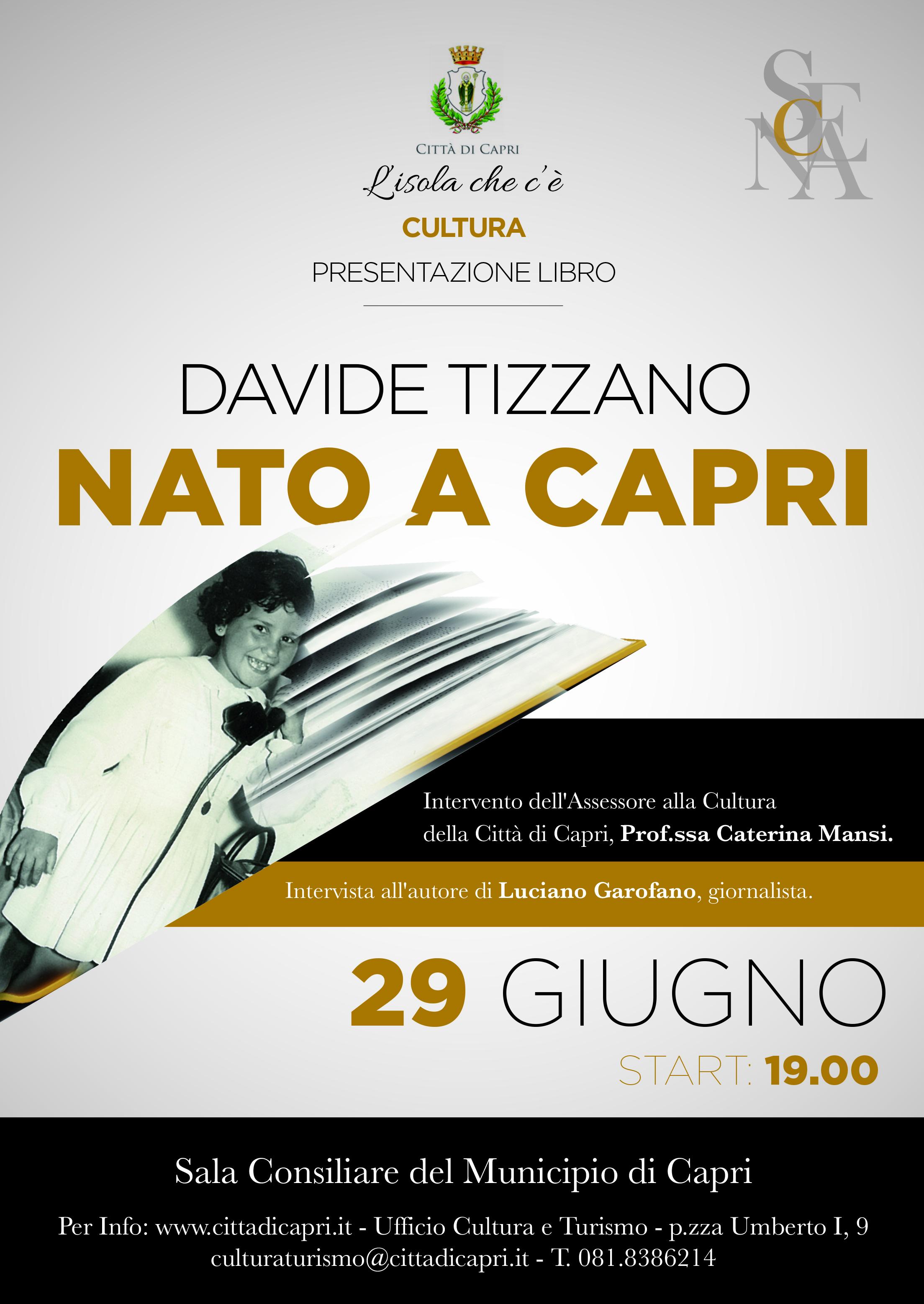 """""""Nato a Capri"""" al Municipio di Capri la presentazione del libro di Davide Tizzano, prefazione di Luciano Garofano"""