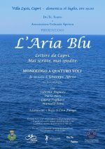 """Capri. In scena a Villa Lysis """" L'Aria Blu. Lettere da Capri. Mai scritte, mai spedite."""""""