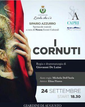 """Capri. In scena """"I Cornuti"""" ultimo spettacolo della felice rassegna """"Sipario azzurro 2017"""" di Nesea Eventi Culturali"""