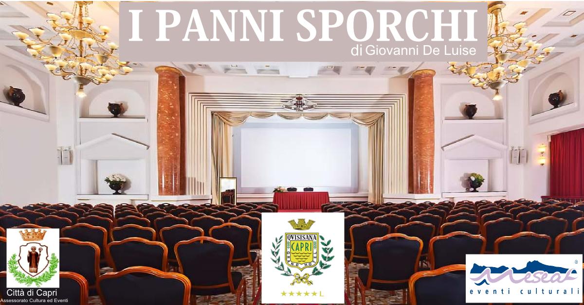 """Capri. In scena al Teatro del Grand Hotel Quisisana """"I Panni Sporchi"""""""