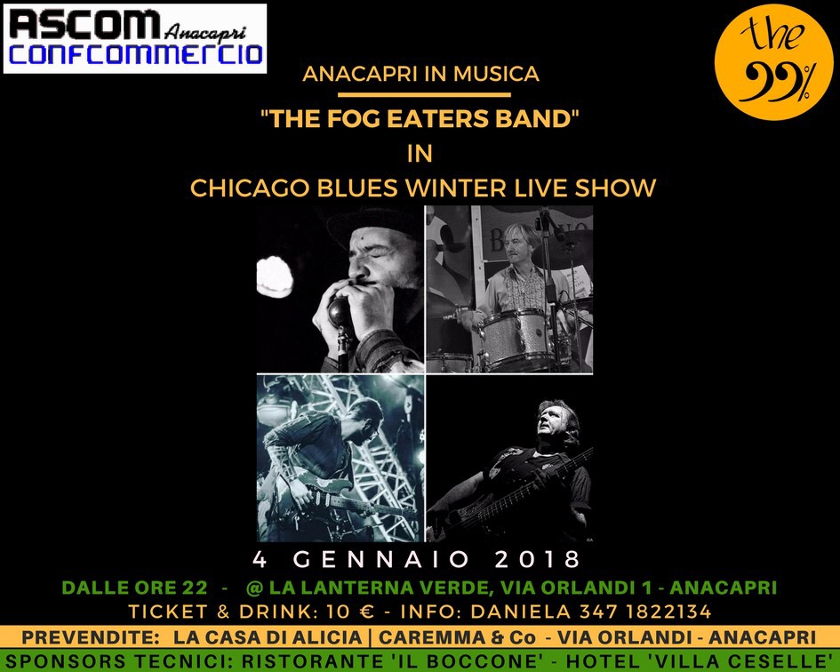 Anacapri in Musica: The Fog Eaters Band in: 'Chicago Blues Winter Live Show' alla Lanterna Verde