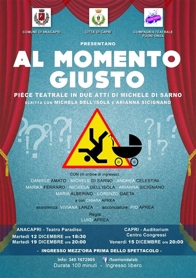 """Capri. Tutti al Teatro con """" Al Momento Giusto"""" lo spettacolo inedito della compagna isolana Fuori Onda"""