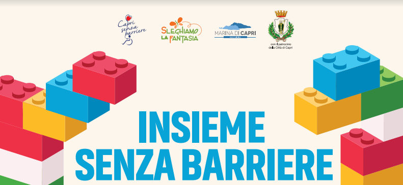 Capri. Insieme senza Barriere 2018: Progetto di Inclusione Sociale: due giorni di divertimento con i mattoncini LEGO®