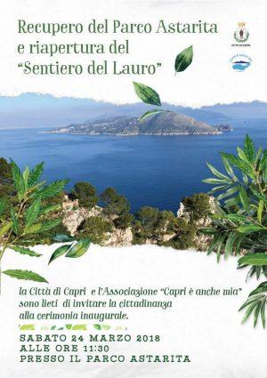 Capri. Recuperato il Parco Astarita e il Sentiero del Lauro, Sabato 24 Marzo l'inaugurazione