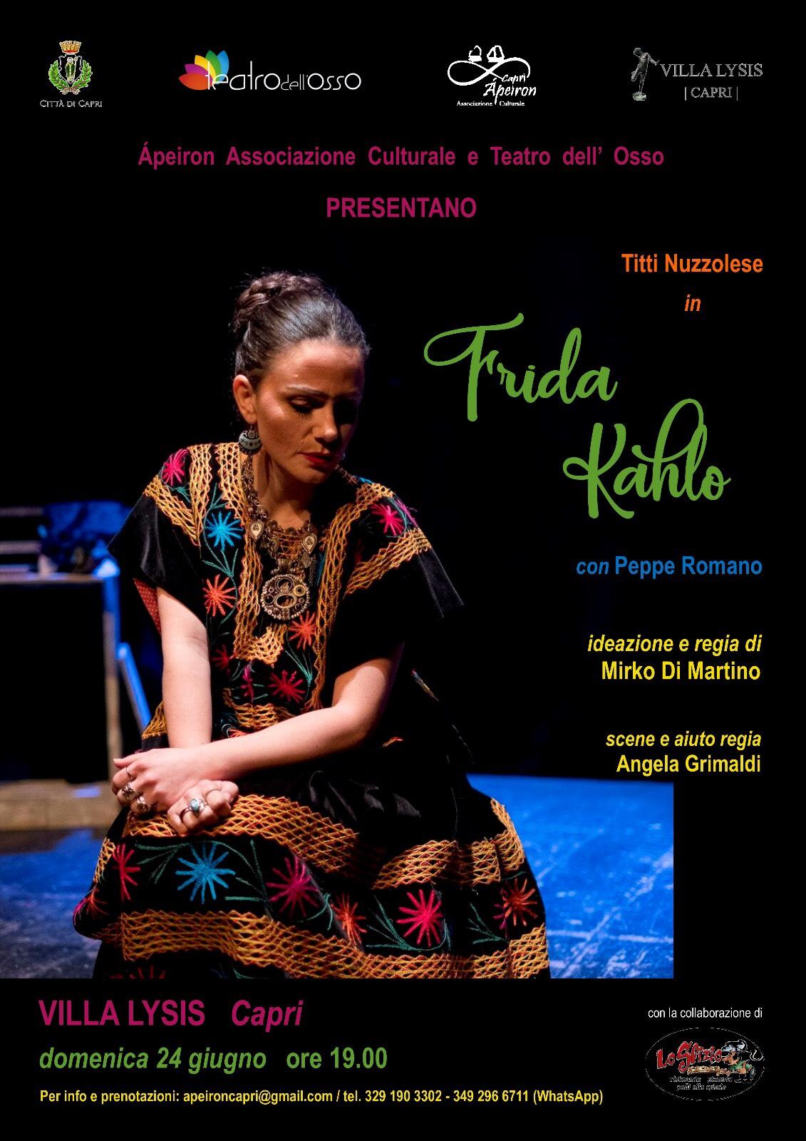"""Capri. In scena """" Frida Kahlo"""" Arte, Amore e Dolore nello scenario magnifico di Villa Lysis"""