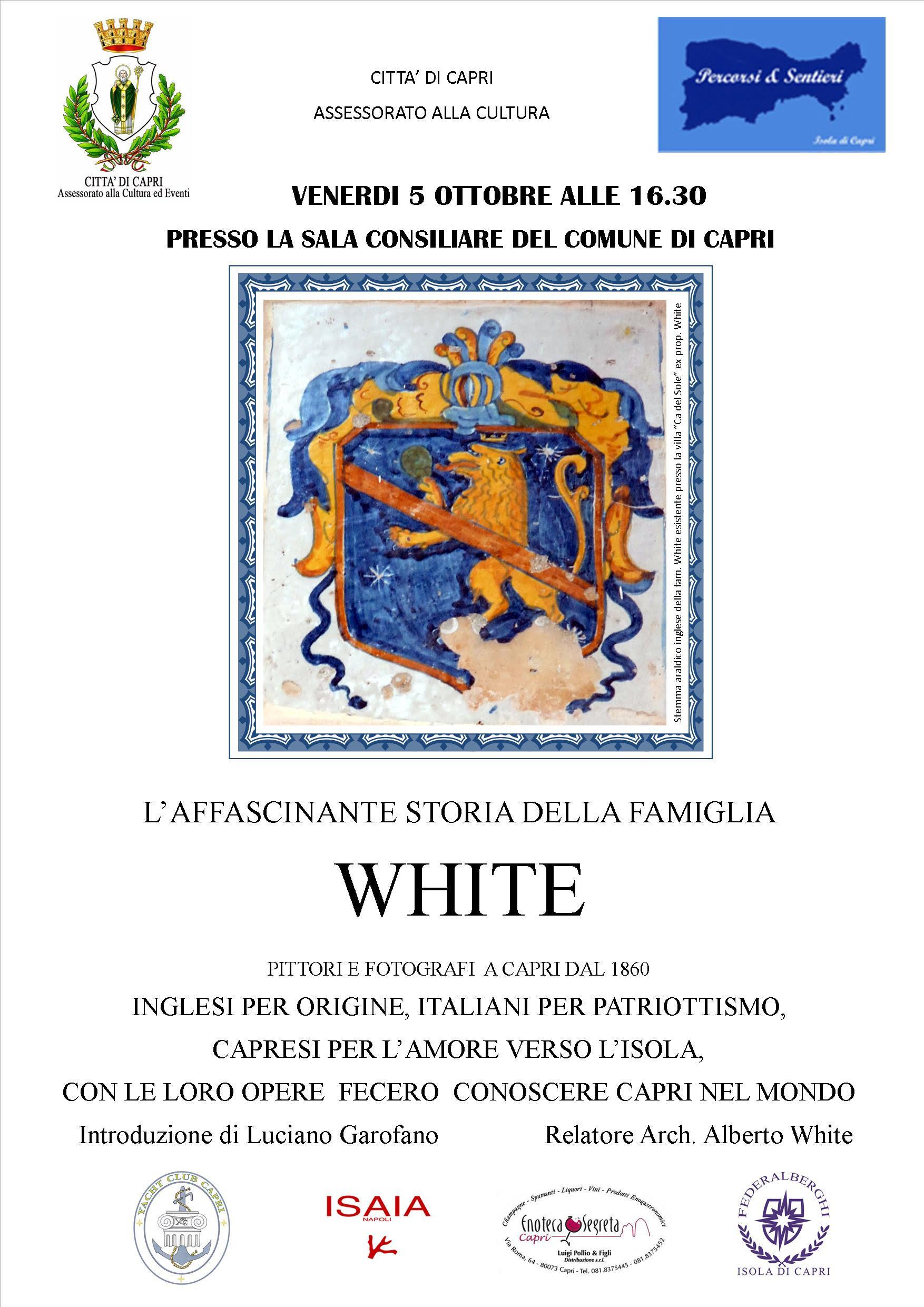 """Capri. """"L'affascinante storia della famiglia White"""" Venerdì 5 Ottobre presso la Sala Consiliare del Comune di Capri"""