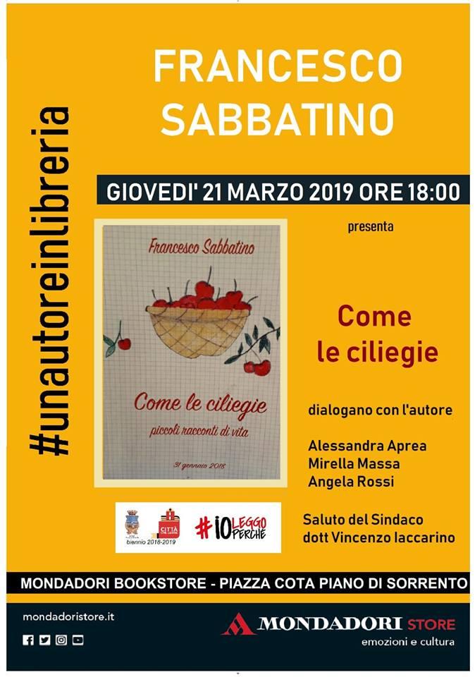 """""""Come le Ciliegie"""" a Piano di Sorrento la presentazione del Libro di Francesco Sabbatino"""