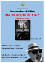 """Capri. La Presentazione del Libro di Maurizio Sorge """" Ma tu perchè si Vip"""" alla sala consiliare del Comune di Capri"""
