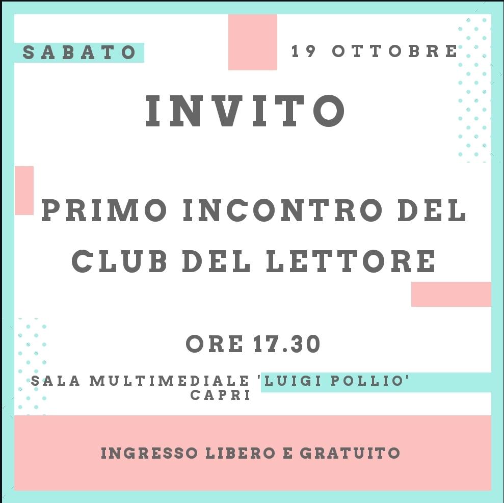 """Capri. Primo incontro del Club del Lettore, Sabato 19 Ottobre presso la sala multimediale """"Luigi Pollio"""""""
