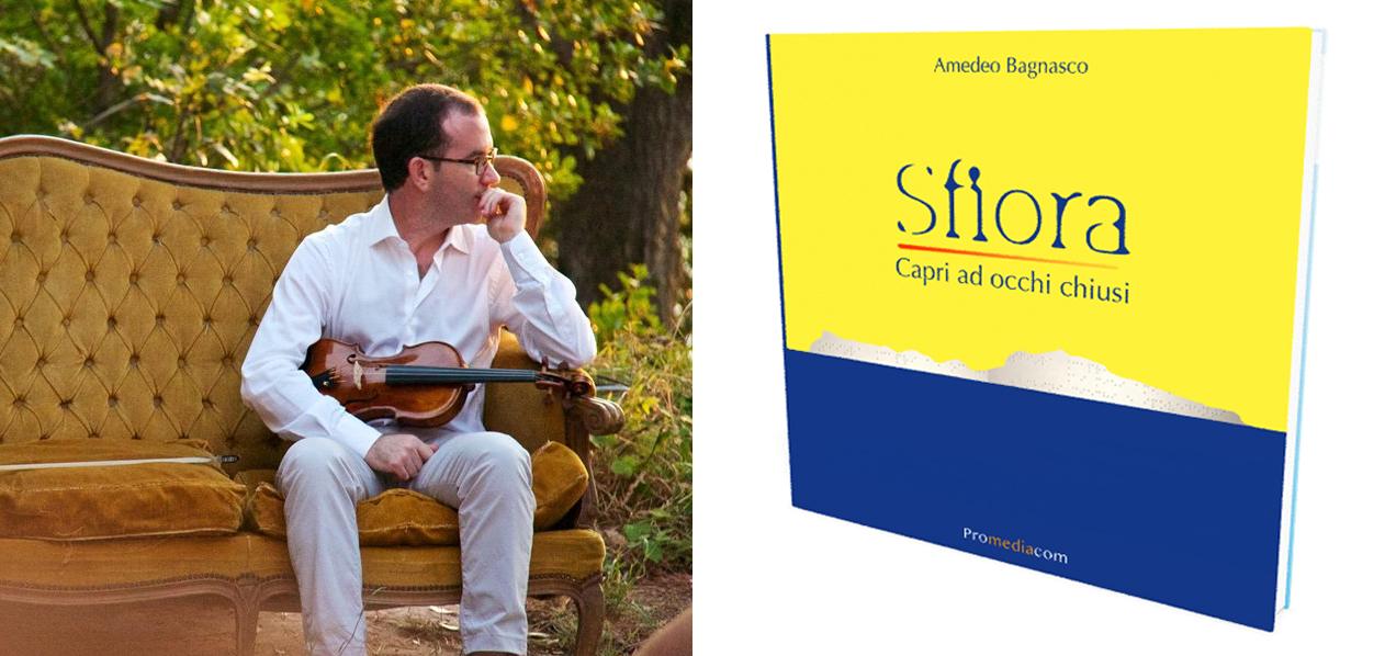 """Capri. Presentazione di """"Sfiora – Capri ad occhi chiusi"""" il nuovo libro di Amedeo Bagnasco."""