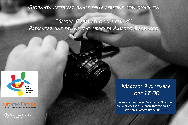 """""""Sfiora """" il Libro di Amedeo Bagnasco sarà presentato a Napoli per la Giornata Internazionale delle Persone con Disabilità"""