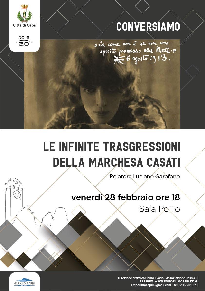 Capri. Le infinite trasgressioni della marchesa Casati, Conversazione con Luciano Garofano