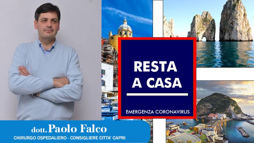 """Emergenza Coronavirus. L'Appello del Dott. Paolo Falco agli abitanti di Capri, Ischia e Procida """"Restate a casa"""""""