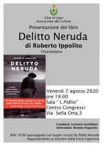 """Roberto Ippolito con """"Delitto Neruda"""" a Capri, l'isola seduttrice del poeta, venerdì 7 agosto"""