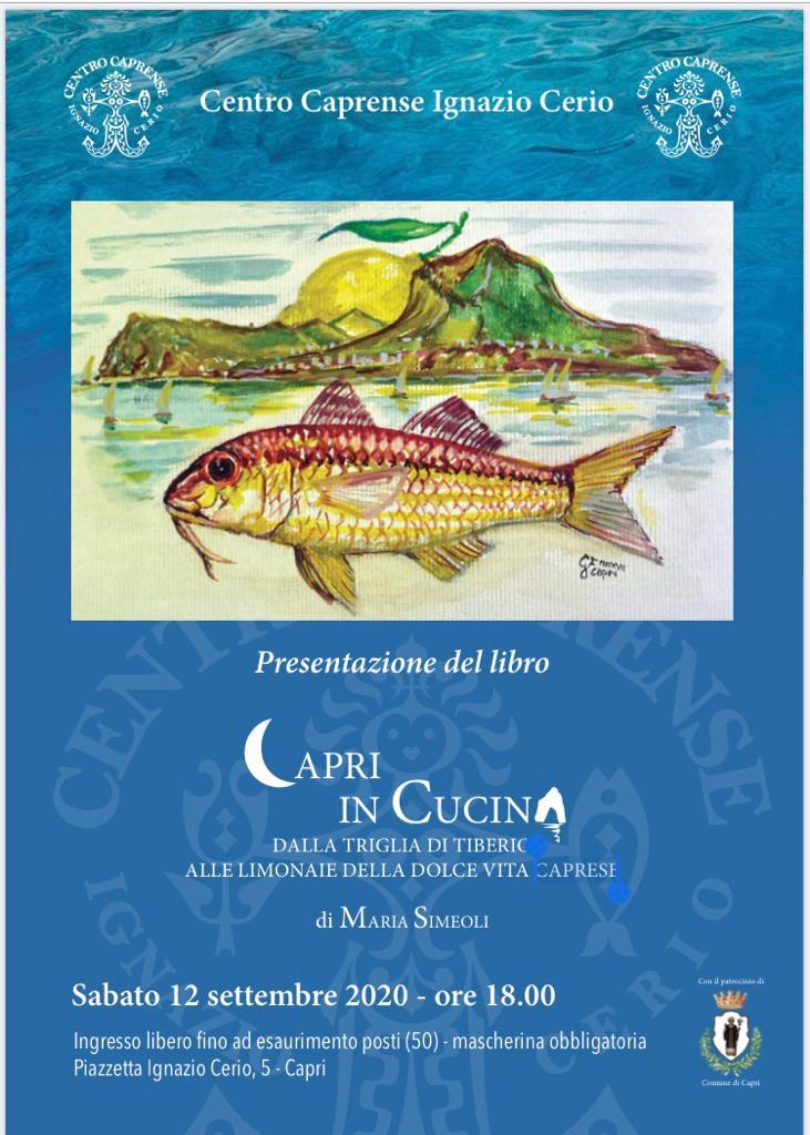 """""""Capri in Cucina"""" Sabato la presentazione del nuovo libro della scrittrice caprese Maria Simeoli presso il Centro Caprense Ignazio Cerio"""
