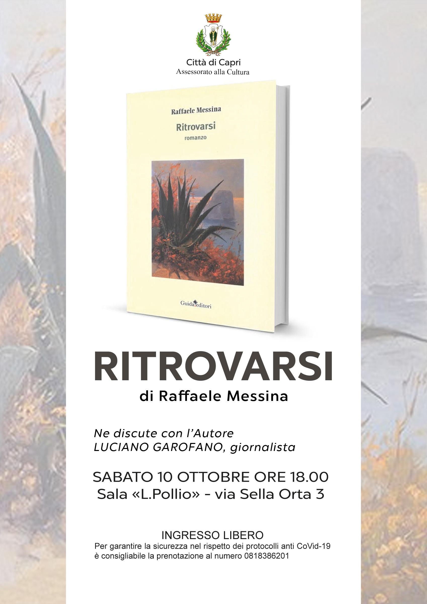 """Capri. Sabato 10 Ottobre la presentazione del Romanzo """"Ritrovarsi"""" di Raffaele Messina"""