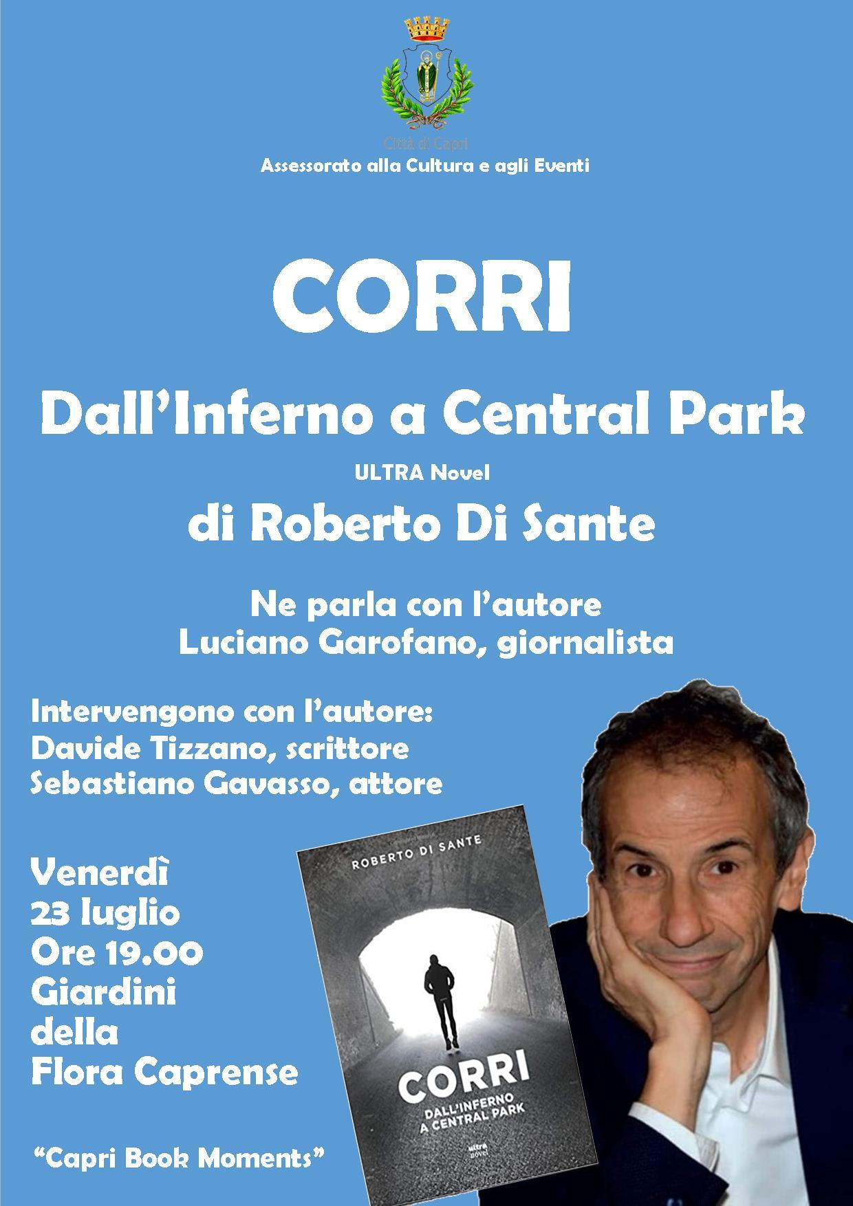 """Capri. Presentazione del libro di Roberto Di Sante """"Corri Dall'Inferno a Central Park"""""""