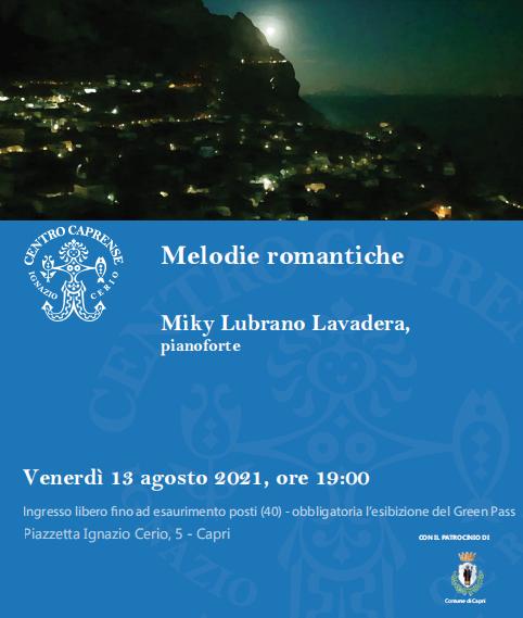 """Capri. """"Melodie Romantiche"""" il Concerto dI Miky Lubrano Lavadera al Centro Caprense Ignazio Cerio"""
